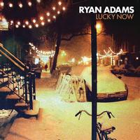 Ryan Adams - Lucky Now