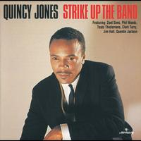 Quincy Jones - Strike Up The Band