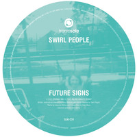 Swirl People - Future Signs