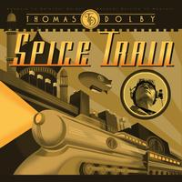 Thomas Dolby - Spice Train