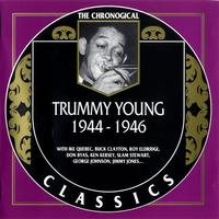 Trummy Young - 1944-1946