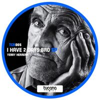 Yeray Herrera - I Have 2 Days Bro EP