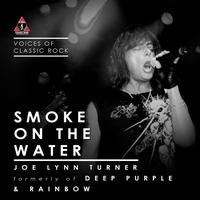 "Joe Lynn Turner - Live By The Waterside ""Smoke On The Water"" Ft. Joe lynn Turner of Deep Purple & Rainbow"