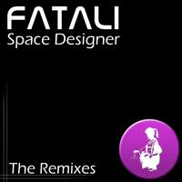Fatali - Space Designer - The Remixes