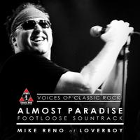 "Mike Reno - A Double Decade Of Hits ""Almost Paradise"" Ft. Mike Reno of Loverboy"