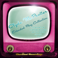 Clyde McPhatter - Clyde Mcphatter - The Extended Play Collection