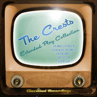 The Crests - The Crests - The Extended Play Collection