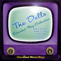 The Dells - The Dells - The Extended Play Collection