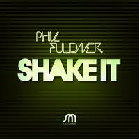 Phil Fuldner - Shake It