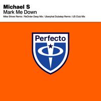 Michael S. - Mark Me Down