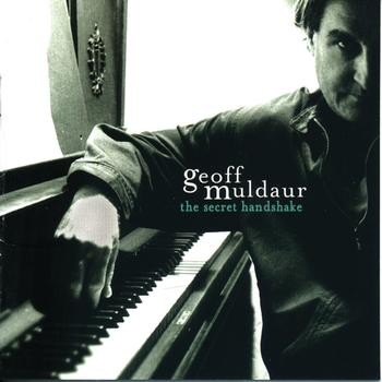Geoff Muldaur - The Secret Handshake