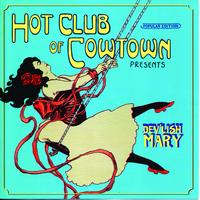 The Hot Club Of Cowtown - Dev'lish Mary