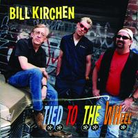 Bill Kirchen - Tied To The Wheel