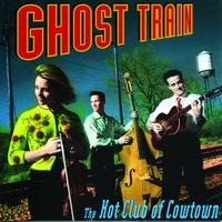 The Hot Club Of Cowtown - Ghost Train