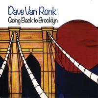 Dave Van Ronk - Going Back To Brooklyn
