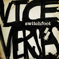 Switchfoot - Vice Verses (Deluxe)