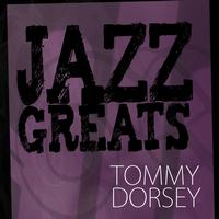 Tommy Dorsey Orchestra - Jazz Greats - Tommy Dorsey