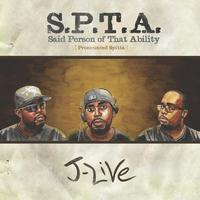 J-Live - S.P.T.A. Said Person of That Ability