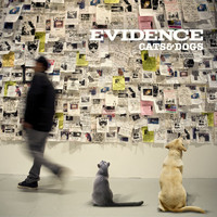 Evidence - Cats & Dogs (Clean Version)