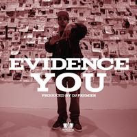 Evidence - You (Explicit)