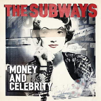 The Subways - Money and Celebrity