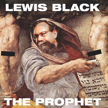 Lewis Black - The Prophet (Explicit)