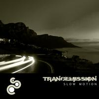 Trancemission - Slow Motion