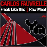 Carlos Fauvrelle - Freak Like This