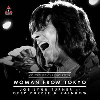 "Joe Lynn Turner - The Voices Of Classic Rock ""Woman From Tokyo"" Ft. Joe Lynn Turner of Deep Purple"