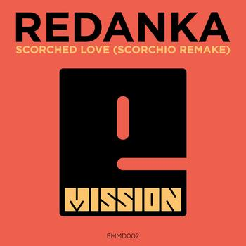 Redanka - Scorched Love (Scorchio Remake)
