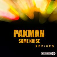 Pakman - Some Noise Remixes
