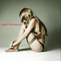 Matt Minimal - Side Burn