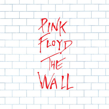 Pink Floyd - The Wall (2011 Remastered Version)