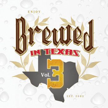 Various Artists - Brewed In Texas, Vol. 3