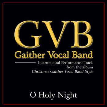 Gaither Vocal Band - O Holy Night (Performance Tracks)