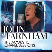 John Farnham - The Acoustic Chapel Sessions