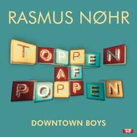 Rasmus Nøhr - Downtown Boys