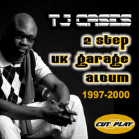 TJ Cases feat. Kat Blu - 2 Step UK Garage 1997-2000