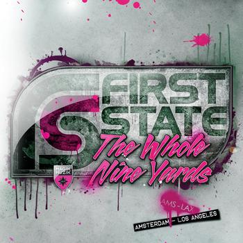 First State - The Whole Nine Yards