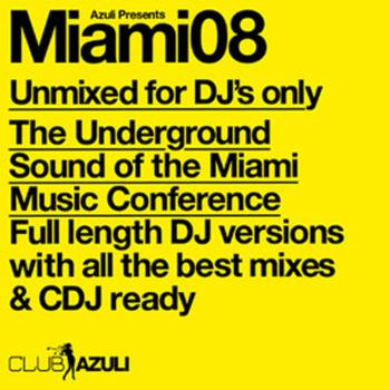 Various Artists - Azuli Presents Miami 2008 : Unmixed