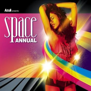 Various Artists - Azuli Presents Space Annual 2008 : Mixed
