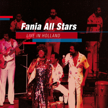 Fania All Stars - Live In Holland