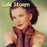 Gale Storm - Sings The Hits And More...
