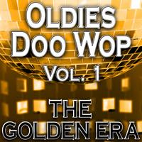 The Yesteryears - Oldies Doo Wop Vol. 1 (The Golden Era)
