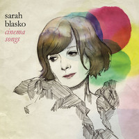 Sarah Blasko - Cinema Songs