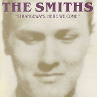 The Smiths - Strangeways, Here We Come