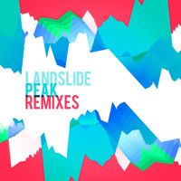 Landslide - Peak - Remixes