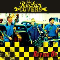 The Rocker Covers - Revved Up