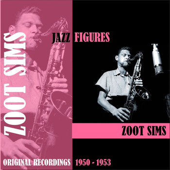 Zoot Sims - Jazz Figures / Zoot Sims (1950-1953)
