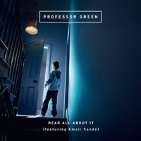 Professor Green - Read All About It (feat. Emeli Sandé) (Explicit)
